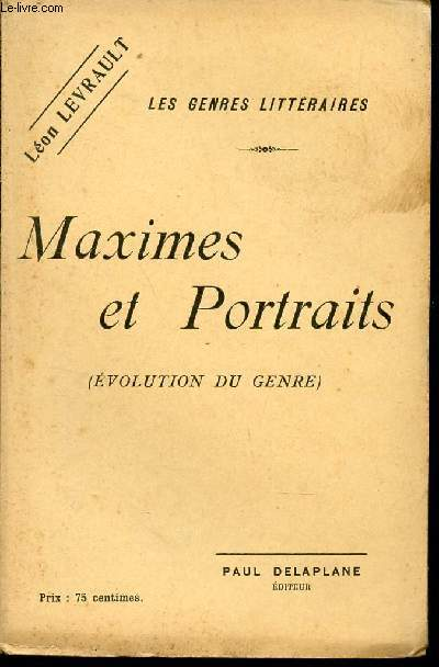 MAXIMES ET PORTRAITS - (EVOLUTION DU GENRE) / COLLECTION