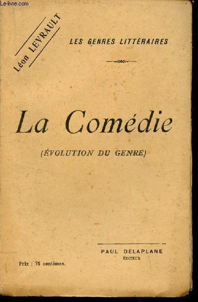 LA COMEDIE - (EVOLUTION DU GENRE) / COLLECTION