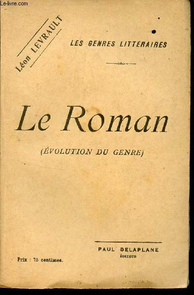 LE ROMAN - (EVOLUTION DU GENRE) / COLLECTION