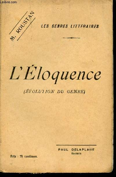 L'ELOQUENCE - (EVOLUTION DU GENRE) / COLLECTION