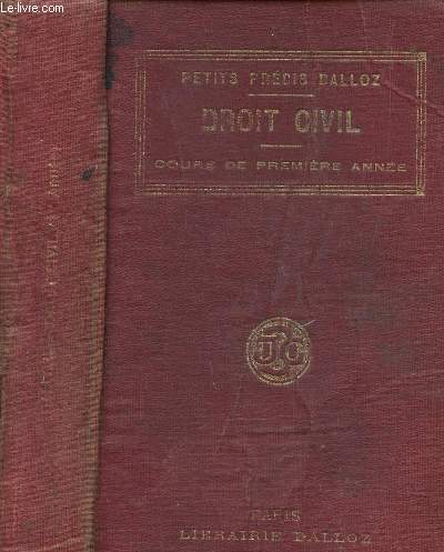 DROIT CIVIL - COURS DE PREMIERE ANNEE / COLLECTION