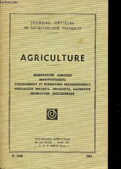AGRICULTURE / ORIENTATION AGRICOLE - ENSEIGNEMENT ET FORMATION PROFESSIONNELLE - ASSURANCE MALADIE, INVALIDITE, MATERNITE - DEVOLUTION SUCCESSORALE / N°1166.