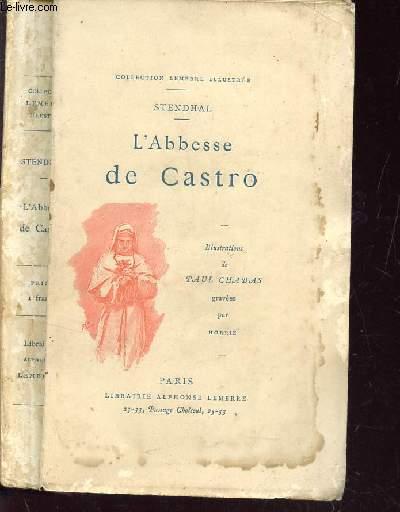 L'ABBESSE DE CASTRO/ COLLECTION LEMERRE ILLUSTREE.