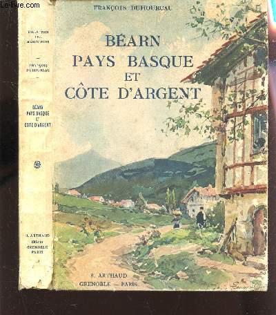 BEARN PAYS BASQUE ET COTE D'ARGENT.