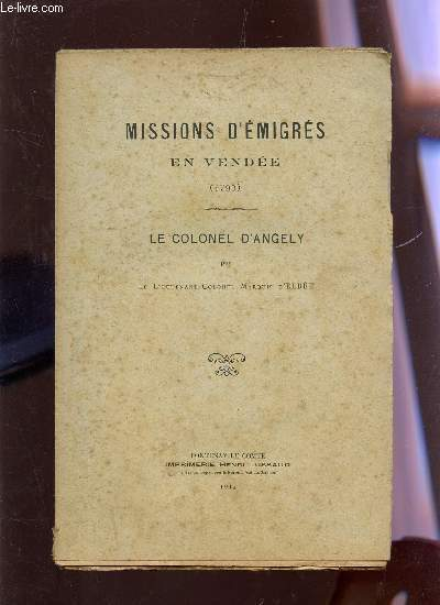 LE COLONEL D'ANGELY / MISSIONS D'EMIGRES EN VENDEE (1793).