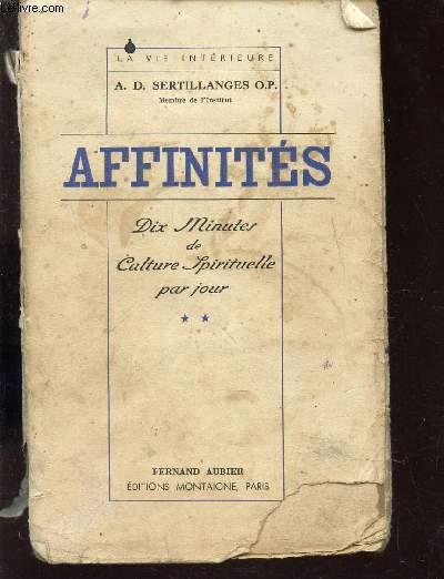 AFFINITES - DIX MINUTES DE CULTURE SPIRITUELLE PAR JOUR - TOME II / COLLECTION