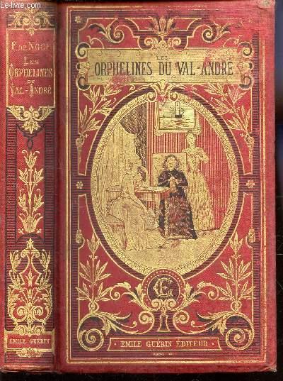 LES ORPHELINES DE VAL-ANDRE.