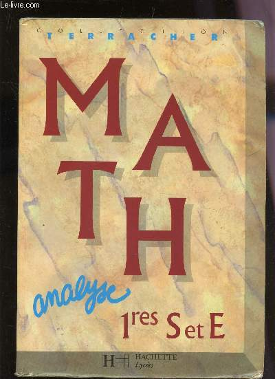 MATH - ANALYSE - CLASSES DE 1eres S ET E.