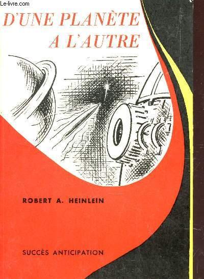 D'UNE PLANETE A L'AUTRE / COLLECTION SUCCES ANTICIPATION N°5.