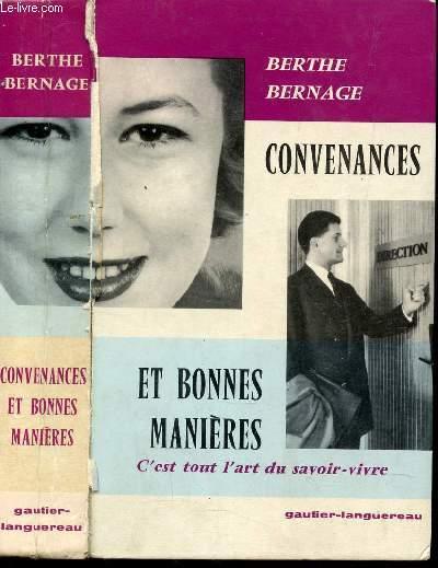 CONVENANCES ET BONNES MANIERES - C'EST TOUT L'ART DU SAVOIR VIVRE.