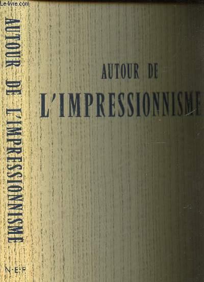 AUTOUR DE L'IMPRESSIONNISME / Bazille. Boudin. Mary Cassatt. Fantin-Latour. Guigou. Lebourg. Guillaumin. Jongkind. Lépine. Berthe Morisot. Prins. Sisley.