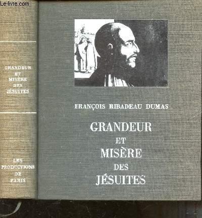 GRANDEUR ET MISERE DES JESUITES.