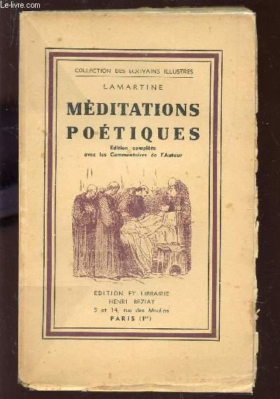 MEDIDATIONS POETIQUES  / COLLECTION DES ECRIVAINS ILLUSTRES.