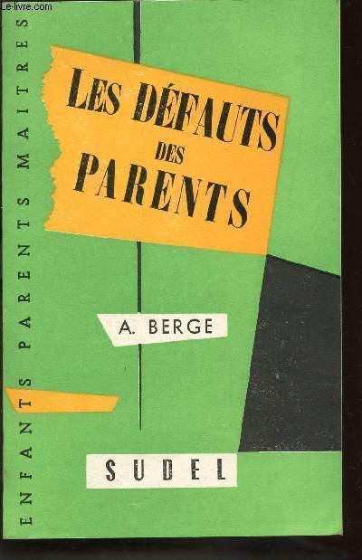 LES DEFAUTS DES PARENTS / COLLECTION