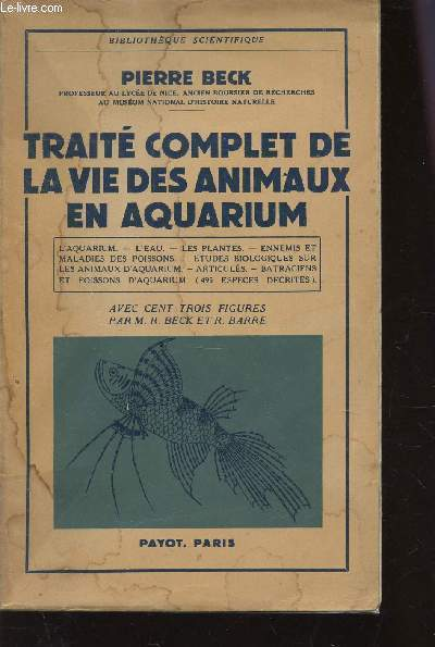 TRAITE COMPLET DE LA VIE DES ANIMAUX EN AQUARIUM : L