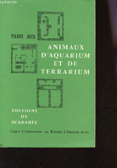 ANIMAUX D'AQUARIUM ET DE TERRARIUM / Centres d'entrainelment aux Methodes d'Education active.