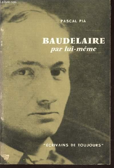 BAUDELAIRE PAR LUI-MEME / COLLECTION