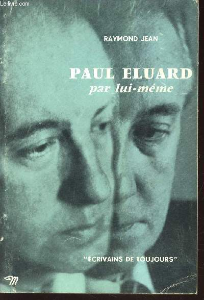 PAUL ELUARD PAR LUI-MEME  / COLLECTION