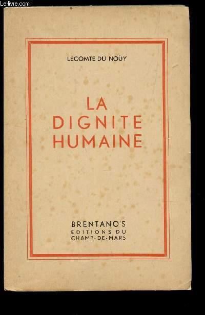 LA DIGNITE HUMAINE.