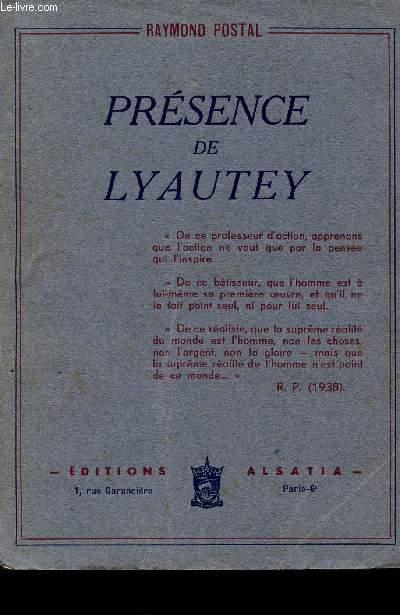 PRESENCE DE LYAUTEY.