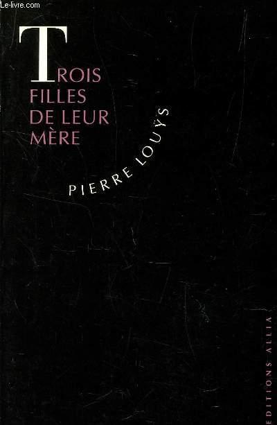 TROIS FILLES DE LEUR MERE.