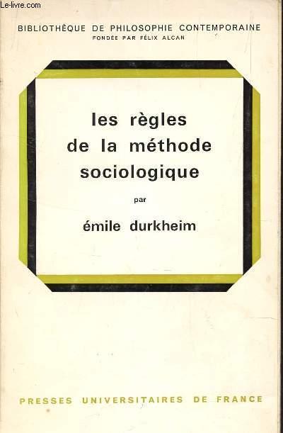 LES REGLES DE LA METHODE SOCIOLOGIQUE.