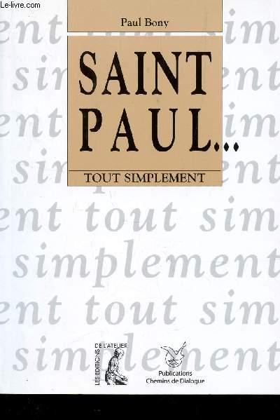 SAINT PAUL ... TOUT SIMPLEMENT.