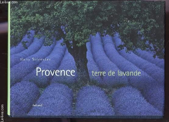 PROVENCE - TERRE DE LAVANDE.