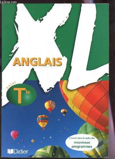 ANGLAIS - XL - CLASSE DE TERMINALE.