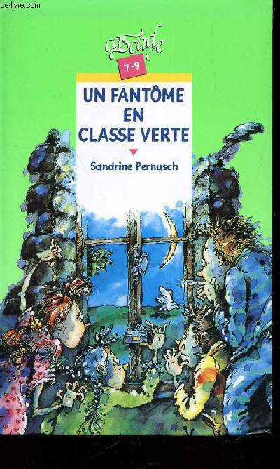 UN FANTOME EN CLASSE VERTE / COLLECTION CASCADE - 7-9