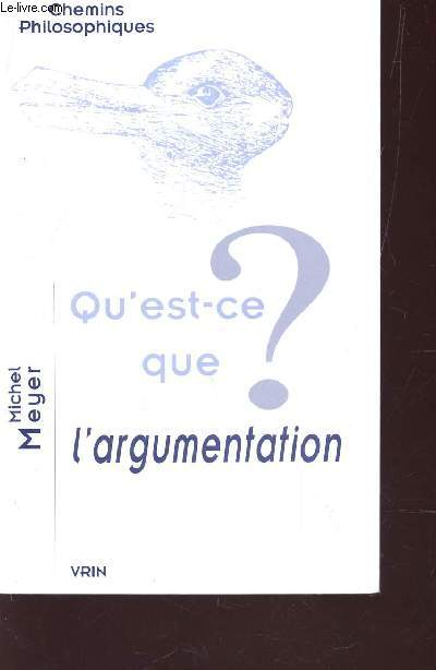 QU'EST CE QUE L'ARGUMENTATION? / VOLLECTION