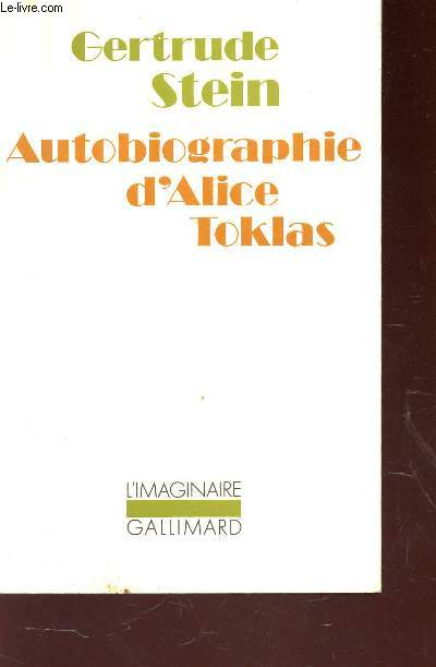 AUTOBIOGRAPHIE D'ALICE TOKLAS.