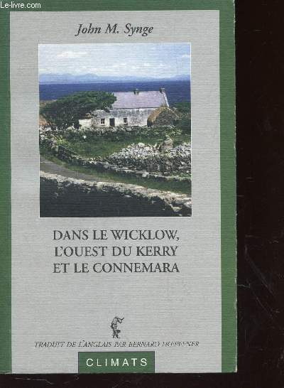 DANS LE WICKLOW, L'OUEST DU KERRY ET LE CONNEMARA.