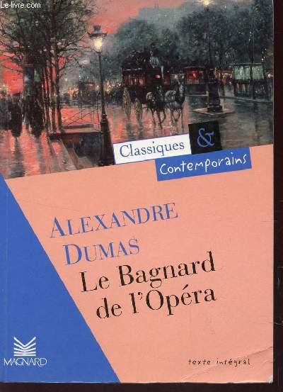 GABRIEL LAMBERT OU LE BAGNARD DE L'OPERA / COLLECTION CLASSIQUES ET CONTEMPORAINS - TEXTE INTEGRAL.