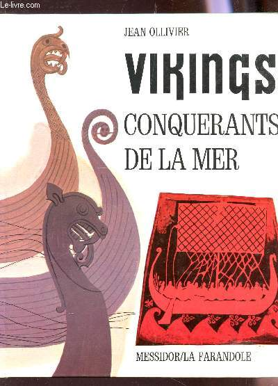 VIKINGS CONQUERANTS DE LA MER.
