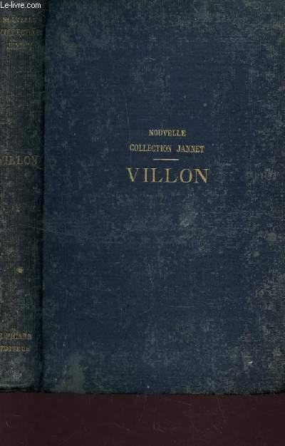 OEUVRES COMPLETES DE FRANCOIS VILLON - SUIVIES D'UN CHOIX DES POESIES ET DISCIPLINES. EDITION PREPAREE PAR LA MONNOYE. MISE A JOUR AVEC NOTES ET GLOSSAIRE PAR PIERRE JANNET.