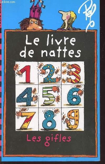 LE LIVRE DE NATTES.