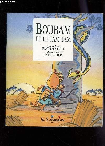 BOUBAM ET LE TAM TAM / COLLECTION LES 3 CHARDONS.