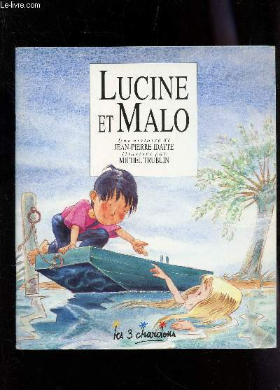 LUCINE ET MALO / COLLECTION LES 3 CHARDONS.