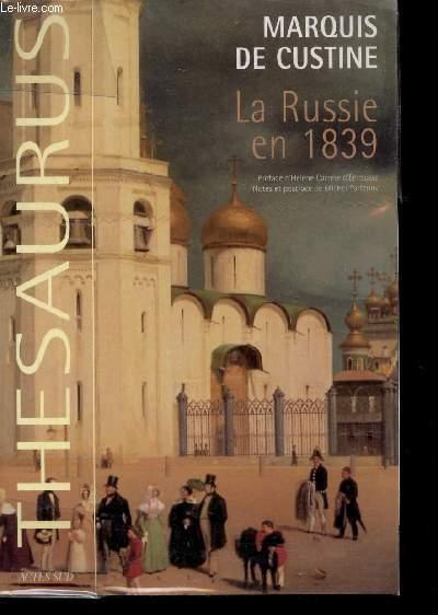 LA RUSSIE EN 1839 / COLELCTION THESAURUS.