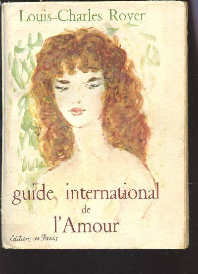 GUIDE INTERNATIONAL DE L'AMOUR.
