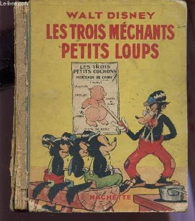 LES TROIS MECHANDS PETITS LOUPS.