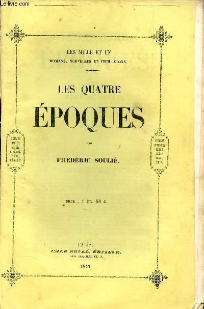 LES QUATRE EPOQUES  / COLLECTION