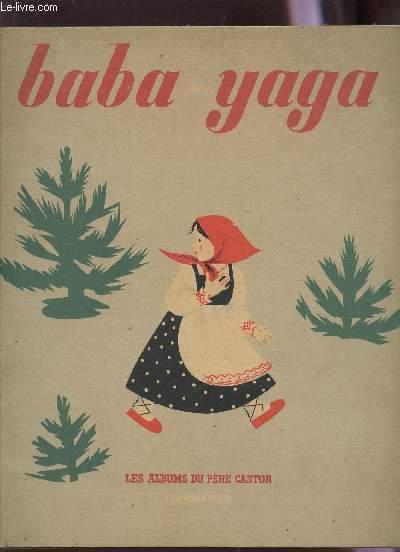 BABA YAGA.