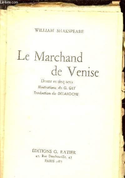 LE MARCHAND DE VENISE / DRAME EN CINQ ACTES.