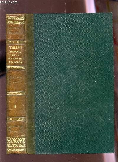 HISTOIRE DE LA REVOLUTION FRANCAISE / TOME QUATRIEME - LE DIRECTOIRE / HUITIEME EDITION.