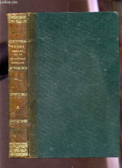 HISTOIRE DE LA REVOLUTION FRANCAISE / TOME TROISIEME - CONVENTION NATIONALE - LE DIRECTOIRE / HUITIEME EDITION.