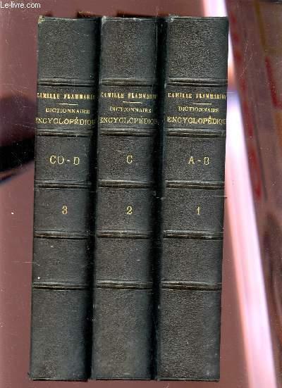 DICTIONNAIRE ENCYCLOPEDIQUE UNIVERSEL - EN 3 TOMES / TOME 1 : A-B + TOME 2 : C + TOME 3 : CO-D.