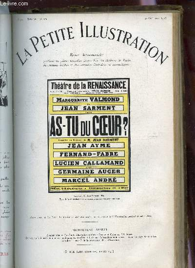 LA PETITE ILLUSTRATION - N°307 - THEATRE N°171 - 30 OCTOBRE 1926 / AS-TU DU COEUR? - COMEDIE EN TROIS ACTES.