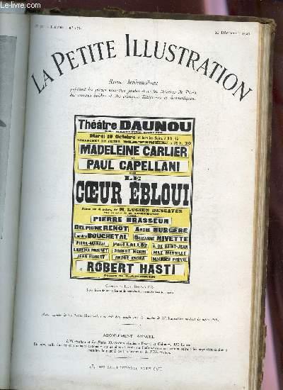 LA PETITE ILLUSTRATION - N°312 - THEATRE N°175 - 11 DECEMBRE 1926 / LE COEUR EBLOUI - PIECE EN QUATRE ACTES.